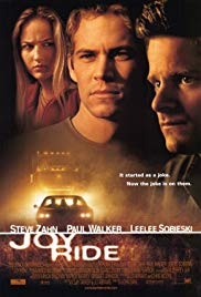 Joy Ride (2001) - Review, Rating and Synopsis