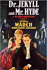 Dr. Jekyll and Mr. Hyde (1931) - Review, Rating and Synopsis