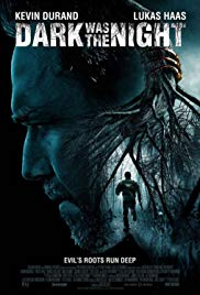 Dark Was The Night (2015) - Review, Rating and Synopsis