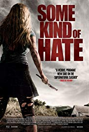 Some Kind of Hate (2015) - Review, Rating and Synopsis