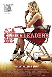 All Cheerleaders Die (2014) - Review, Rating and Synopsis