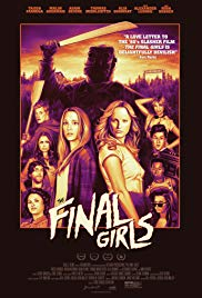 The Final Girls (2015) - Rating, Synopsis, Review