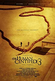 The Human Centipede 3 (2015) - Review, Rating and Synopsis