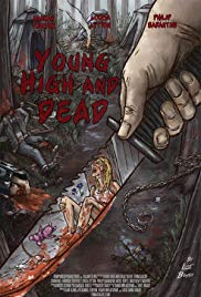 Young, High and Dead (2013) - Review, Rating and Synopsis