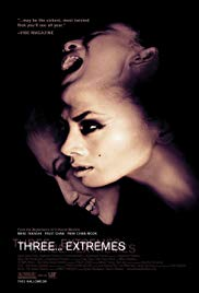 Three… Extremes (2004) - Review, Rating and Synopsis