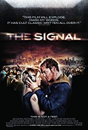 The Signal (2007) - Review, Rating and Synopsis