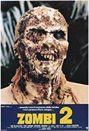 Zombie 2 (1979) - Review, Rating and Synopsis