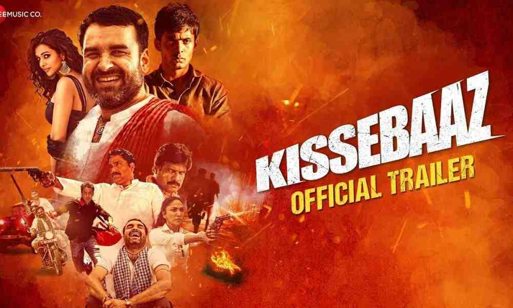 Kissebaaz 2019 Movie Trailer Released and Review