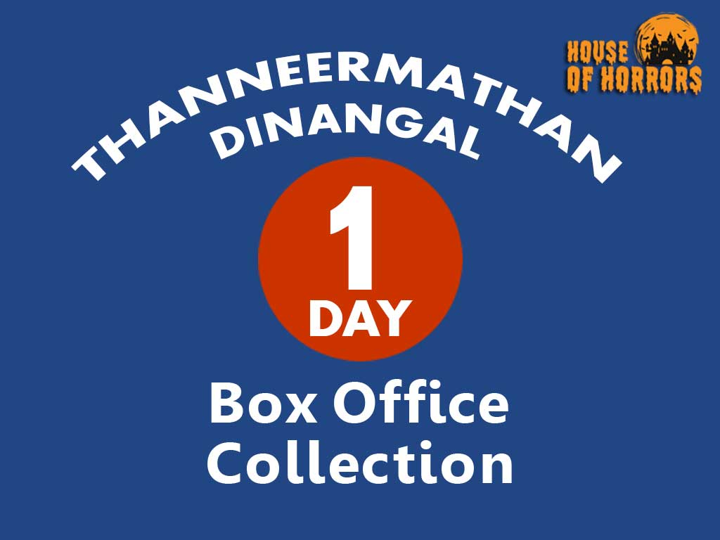 Thanneermathan Dinangal 1st Day Box Office Collection