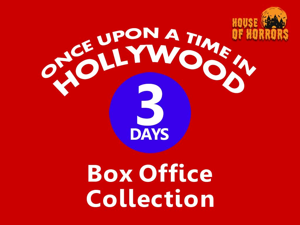 Once Upon a Time in Hollywood 3rd Day Box Office Collection