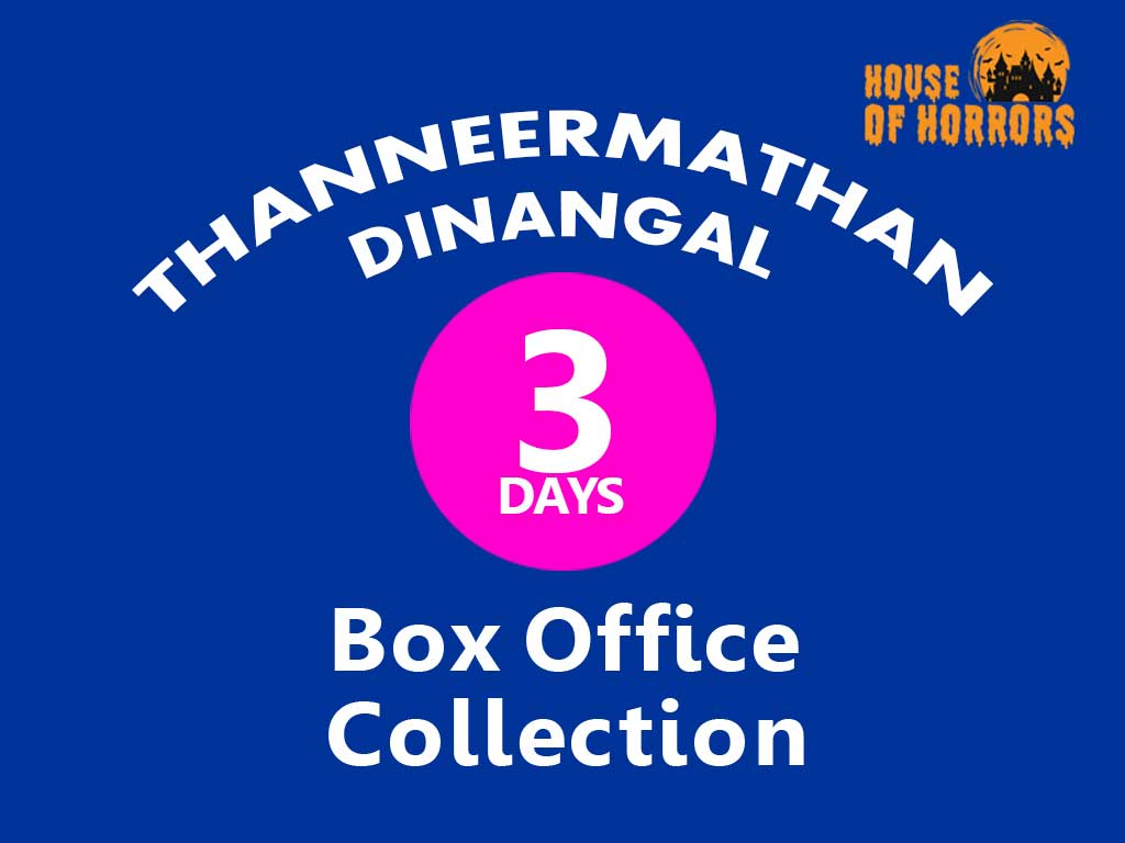 Thanneermathan Dinangal 3rd Day Box Office Collection