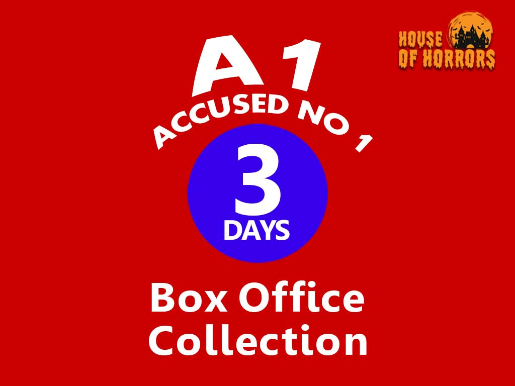 A1 Accused No 1 3rd Day Box Office Collection