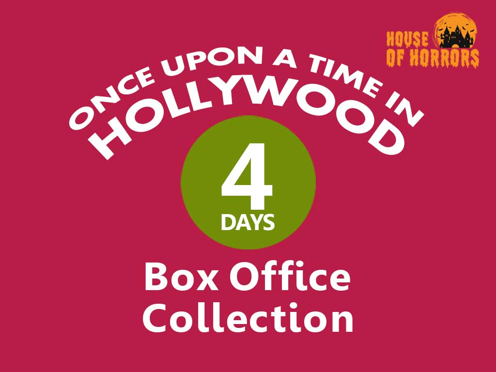 Once Upon a Time in Hollywood 4th Day Box Office Collection