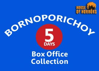 Bornoporichoy 5th Day Box Office Collection