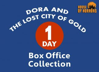 Dora and the Lost City of Gold 1st Day Box office Collection