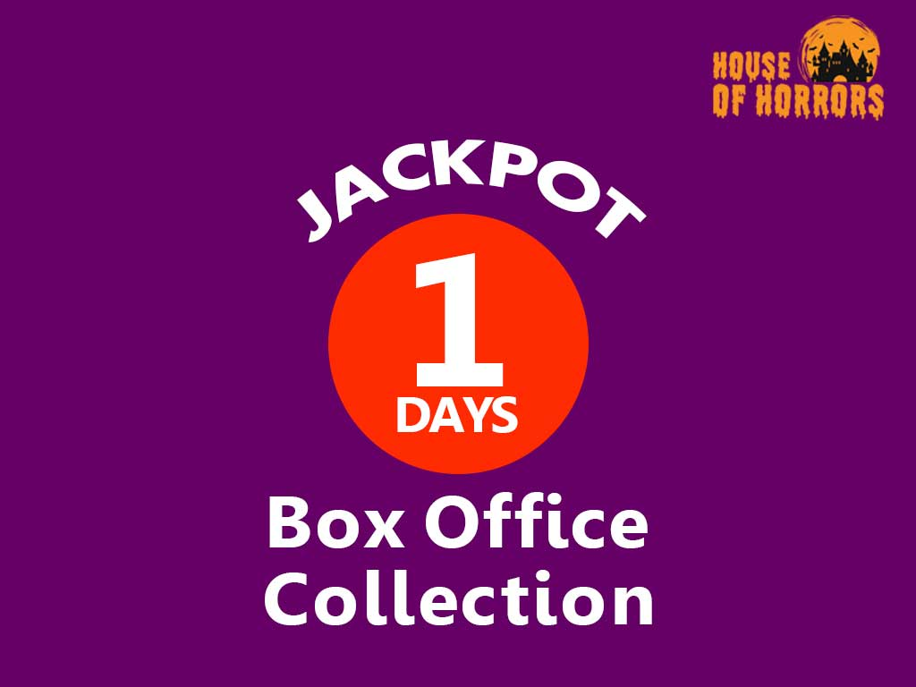 Jackpot 1st Day Box office Collection