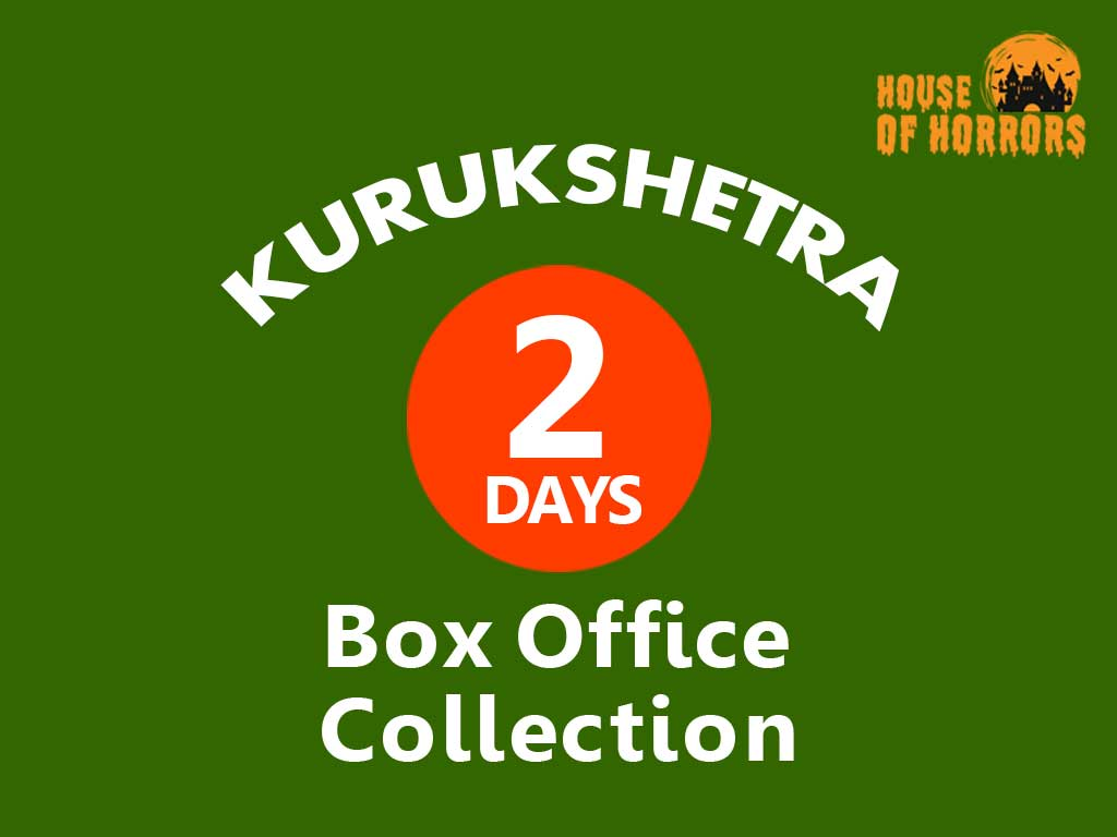 Kurukshetra 2nd Day Box office Collection