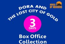 Dora and the Lost City of Gold 3rd Day Box office Collection