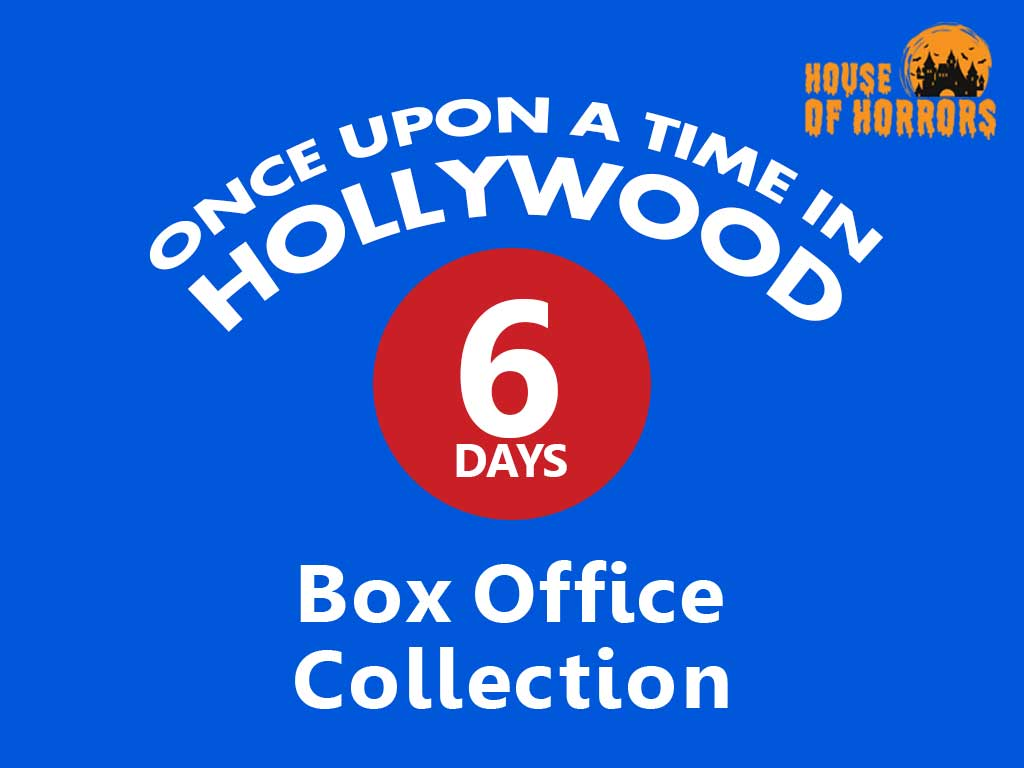 Once Upon a Time in Hollywood 6th Day Box Office Collection